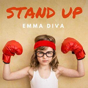 Stand Up Emma Diva